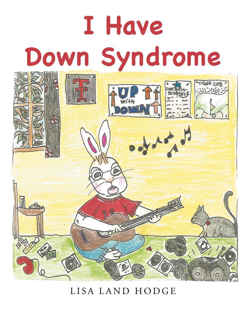 I Have Down Syndrome als Taschenbuch von Lisa L...