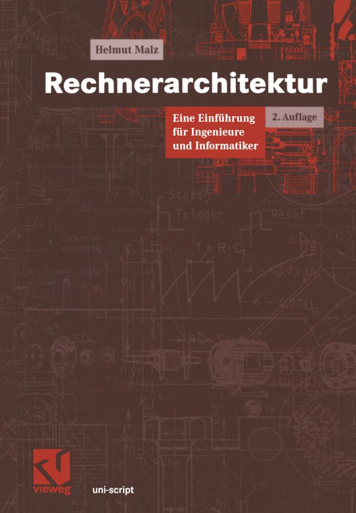 Rechnerarchitektur als Buch von Helmut Malz