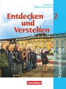 Entdecken und Verstehen 2. Geschichtsbuch. Neubearbeitung. Realschule. Baden-Württemberg