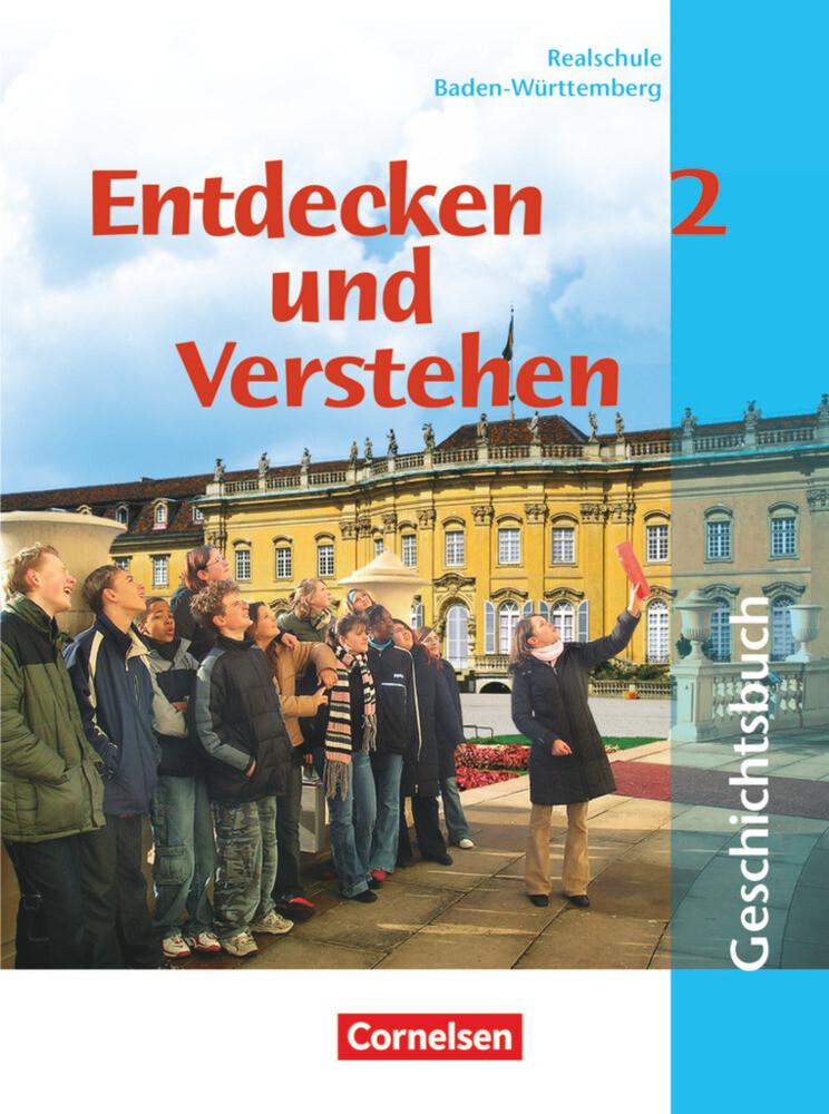 Entdecken und Verstehen 2. Geschichtsbuch. Neubearbeitung. Realschule. Baden-Württemberg als Buch (gebunden)