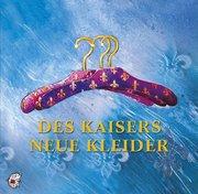 Des Kaisers neue Kleider. CD