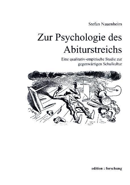Zur Psychologie des Abiturstreichs als Buch von...