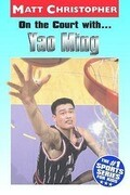 On the Court With...Yao Ming