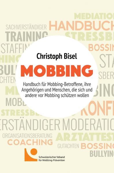 Mobbing als Buch von Christoph Bisel