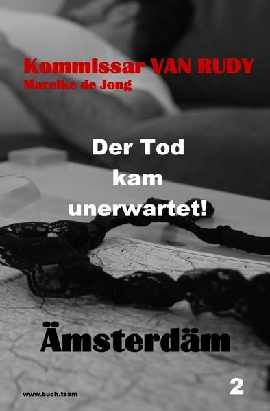 Kommissar VAN RUDY - Der Tod kam unerwartet! als Buch (kartoniert)