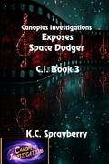 Canoples Investigations Exposes Space Dodger
