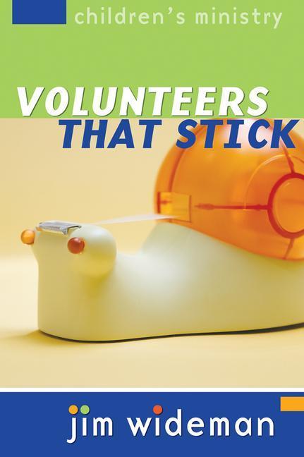 Children's Ministry Volunteers That Stick als Taschenbuch