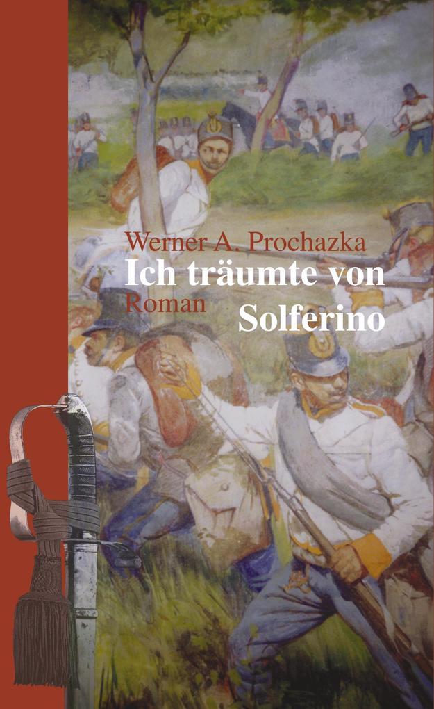 Ich träumte von Solferino als Buch