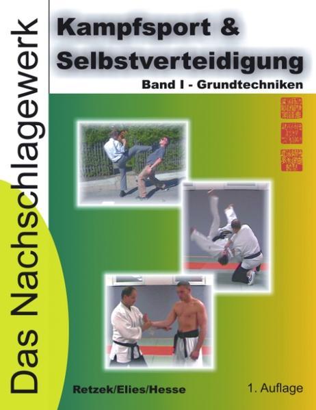 Kampfsport & Selbstverteidigung - Das Nachschlagewerk als Buch