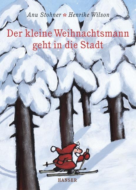 Der kleine Weihnachtsmann geht in die Stadt als Buch