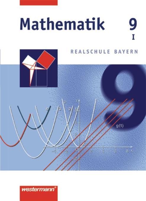 Mathematik 9 - Realschule Bayern / WPF 1 als Buch