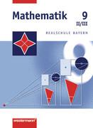 Mathematik 9. Realschule Bayern. WPF 2 und 3