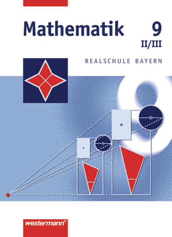 Mathematik 9. Realschule Bayern. WPF 2 und 3 als Buch