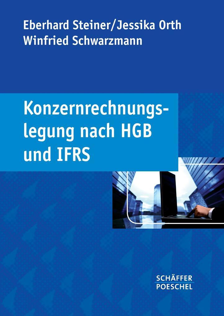 Konzernrechnungslegung nach HGB und IFRS als Buch