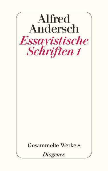 Essayistische Schriften 1 als Buch