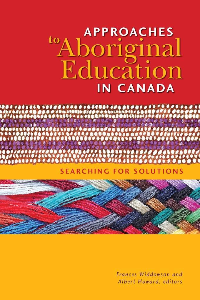 Approaches to Aboriginal Education in Canada al...