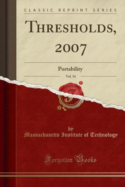 Thresholds, 2007, Vol. 34 als Taschenbuch von M...