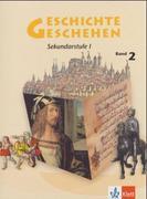 Geschichte Geschehen 2. Nordrhein-Westfalen, Berlin, Bremen, Hessen, Mecklenburg-Vorpommern