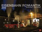 Eisenbahn Romantik 2018