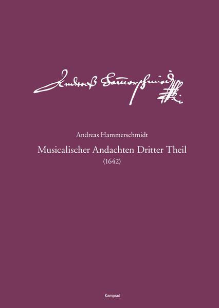 Andreas-Hammerschmidt-Werkausgabe Band 3: Music...