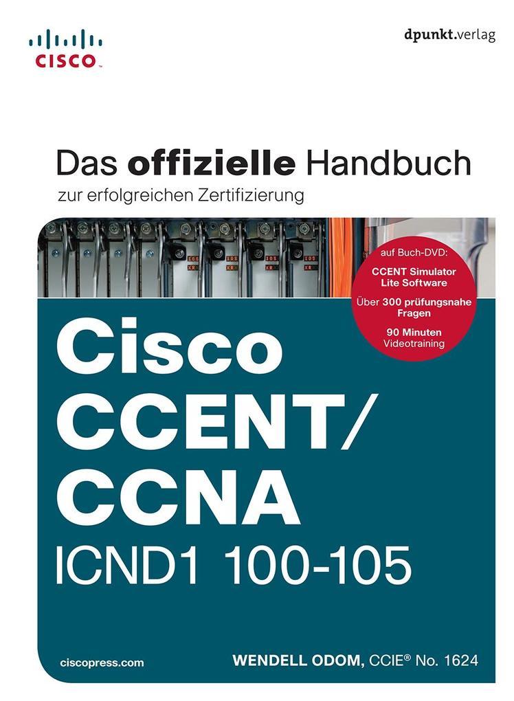 Cisco CCENT/CCNA ICND1 100-105 als Buch von Wen...