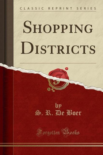 Shopping Districts (Classic Reprint) als Tasche...
