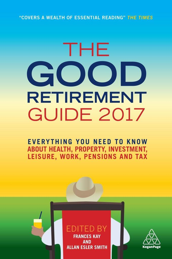 The Good Retirement Guide 2017 als eBook Downlo...