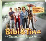 Bibi & Tina - DELUXE Soundtrack zum 4. Kinofilm: Tohuwabohu total