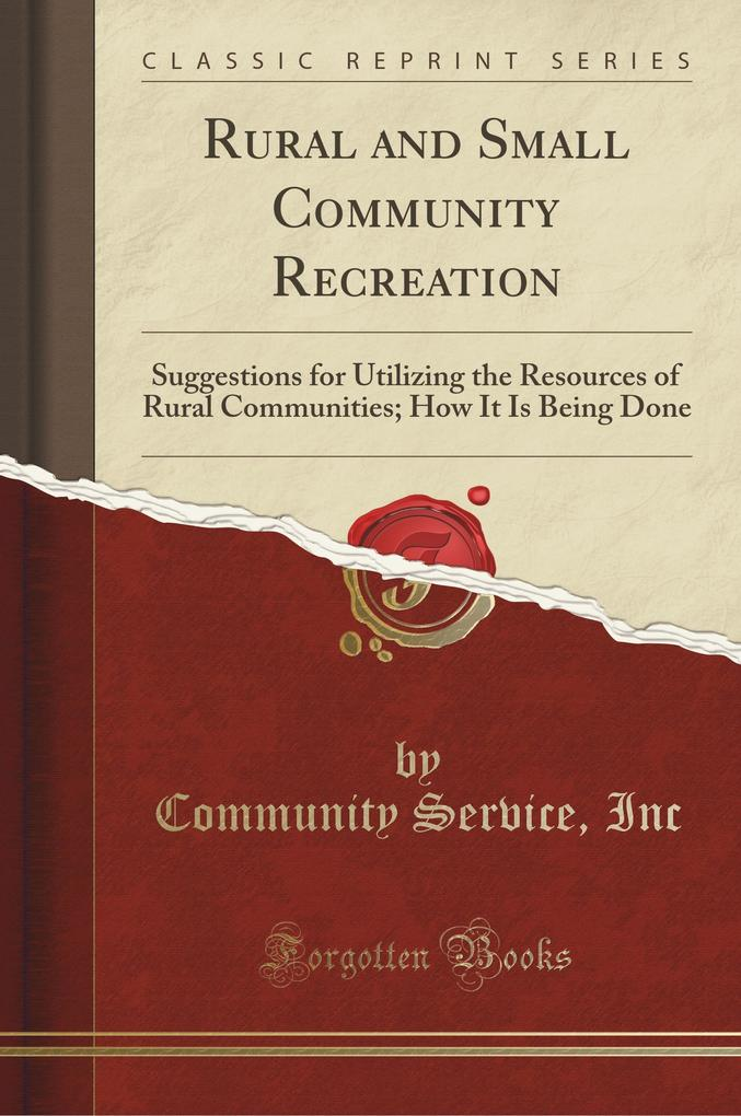 Rural and Small Community Recreation als Tasche...