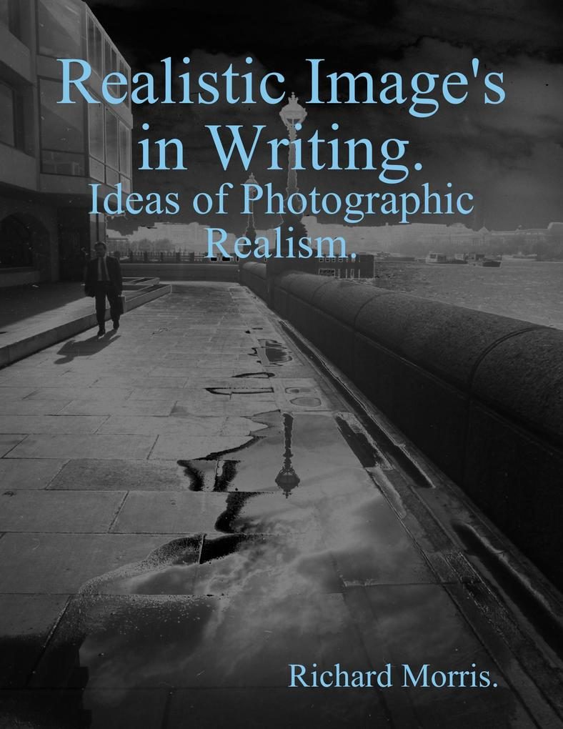 Realistic Image´s In Writing als eBook Download...