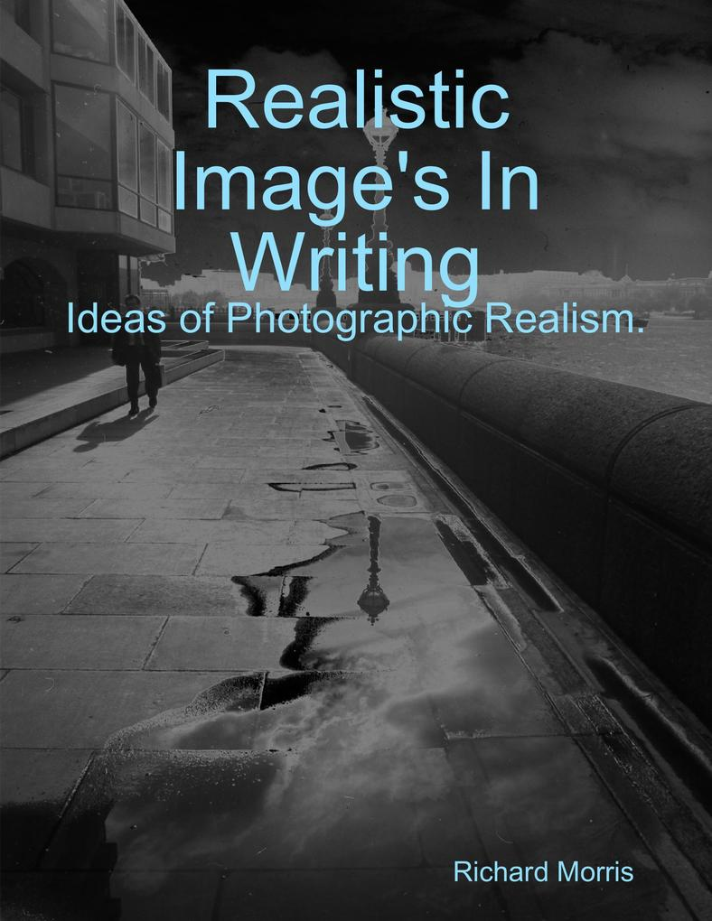 Realistic Image´s In Writing. Ideas of Photogra...