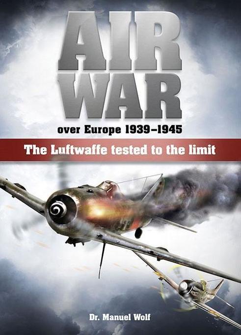 Air War over Europe 1939 1945 als Buch von Manu...
