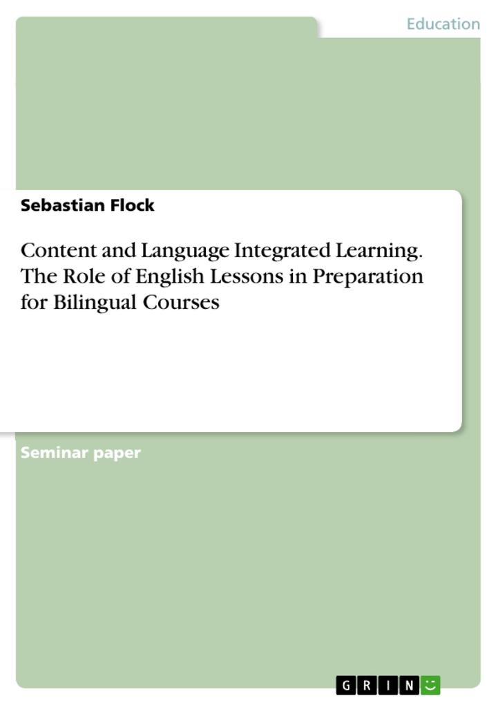 Content and Language Integrated Learning. The R...