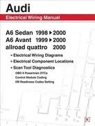 Audi A6 Electrical Wiring Manual: A6 Sedan 1998-2000 A6 Avant 1999-2000 Allroad Quattro 2000