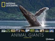 NG Animal Giants 64 x 48 Poster Calendar 2018