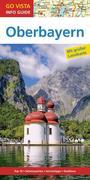 Go Vista Info Guide Reiseführer Oberbayern, m. 1 Karte