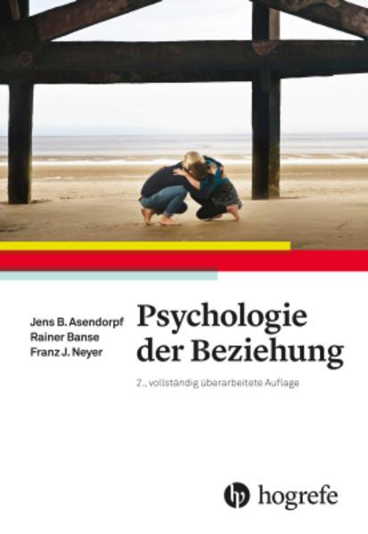 Psychologie der Beziehung als Buch von Jens Ase...
