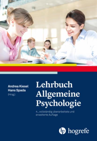 Lehrbuch Allgemeine Psychologie als Buch von