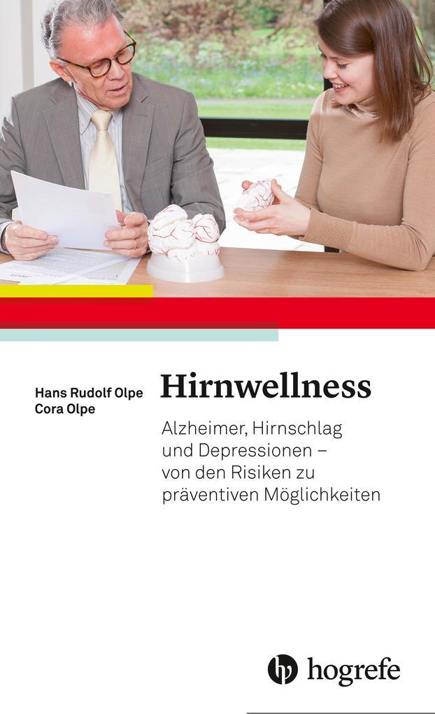 Hirnwellness als Buch von Hans Rudolf Olpe, Cor...
