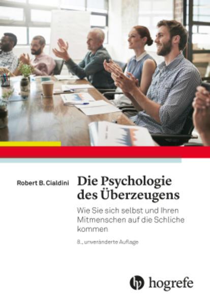 Die Psychologie des Überzeugens als Buch von Ro...