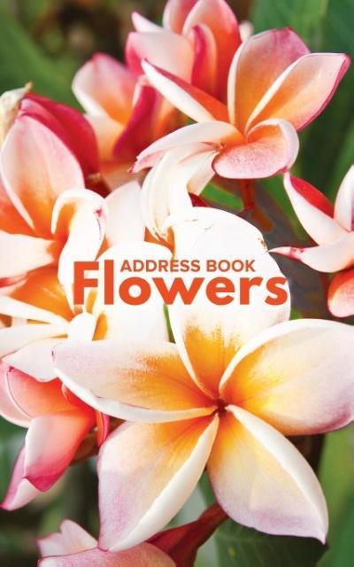 Address Book Flowers als Taschenbuch von Journa...