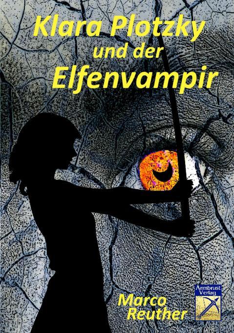Klara Plotzky und der Elfenvampir als Buch