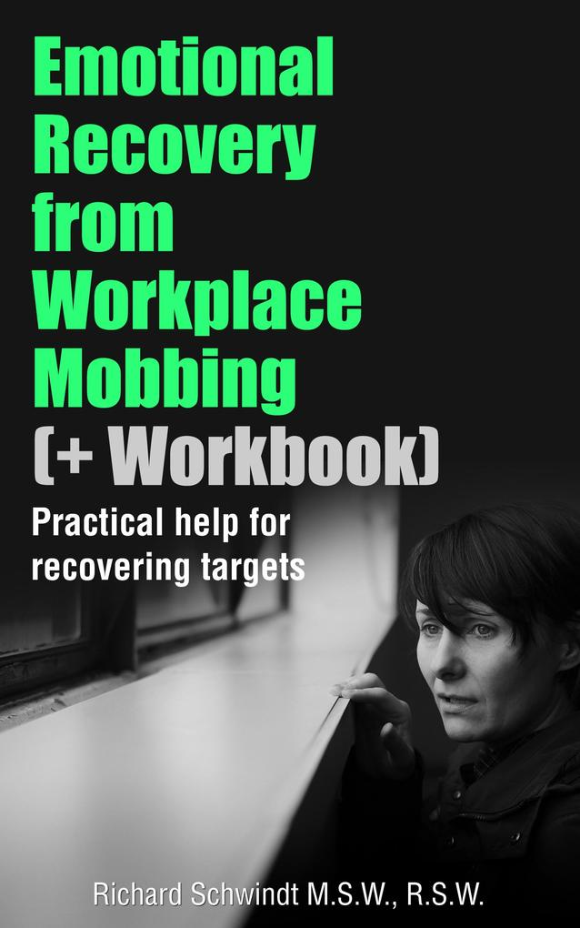 Emotional Recovery from Workplace Mobbing (And ...