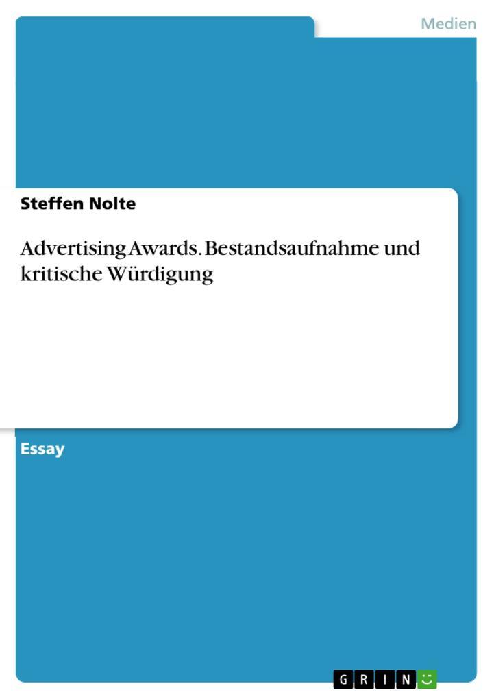 Advertising Awards. Bestandsaufnahme und kritische Würdigung als Buch (geheftet)
