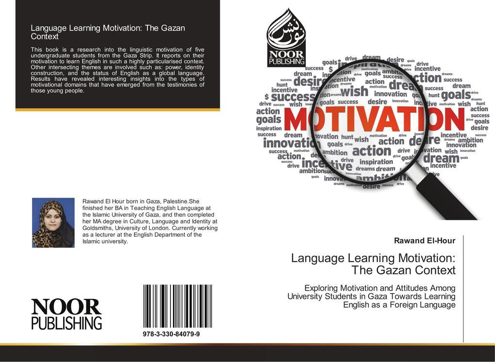 Language Learning Motivation: The Gazan Context...