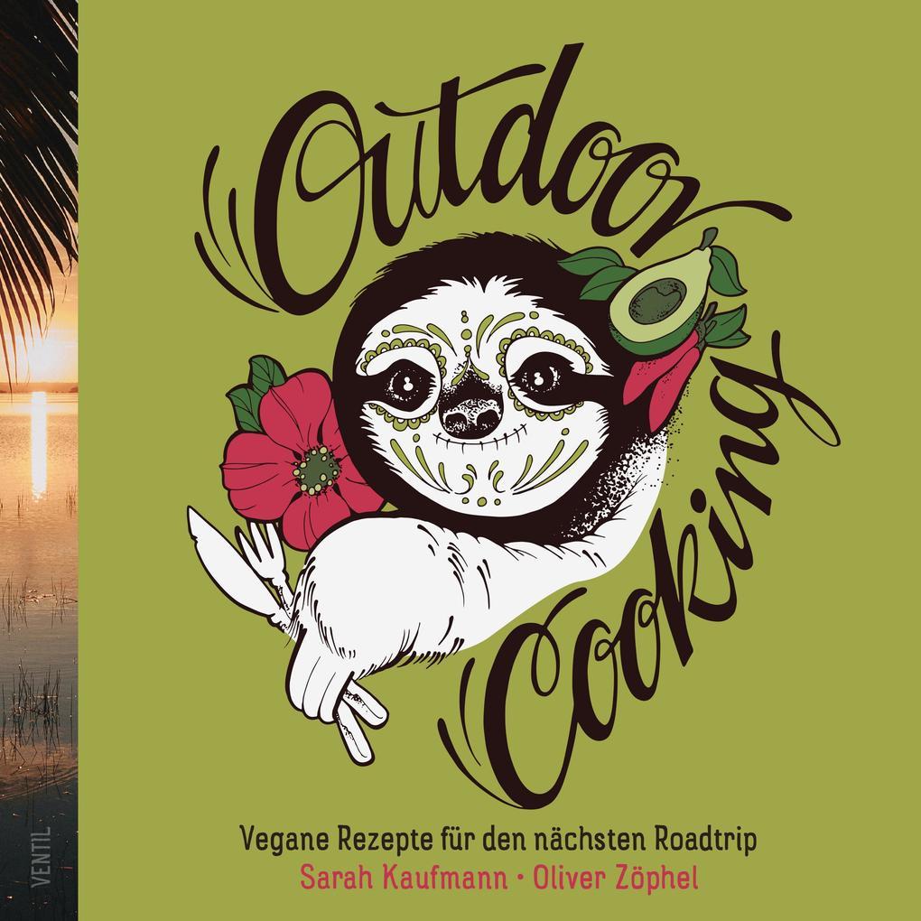 Outdoor Cooking als Buch von Sarah Kaufmann, Ol...