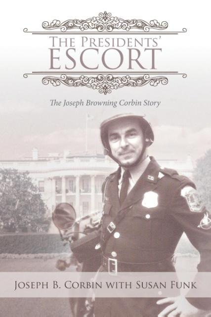 The Presidents´ Escort als Taschenbuch von Jose...