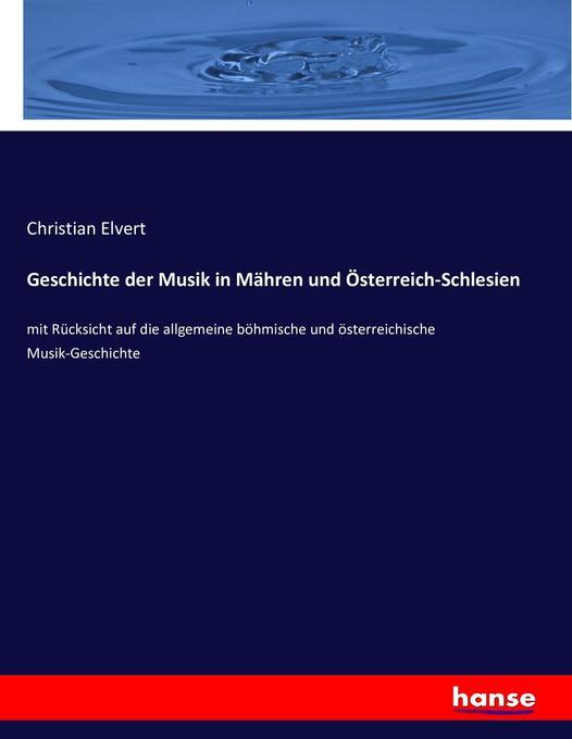 Geschichte der Musik in Mähren und Österreich-S...