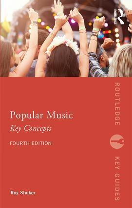 Popular Music: The Key Concepts als Buch von Ro...