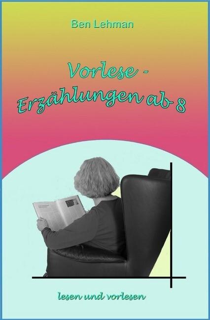 Vorlese - Erzählungen ab 8 als Buch